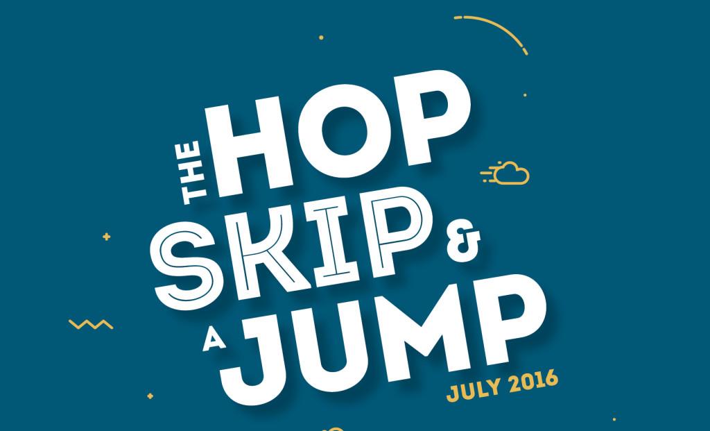 The hop, skip & a Jump