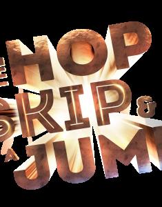 """The Hop, Skip & Jump"""
